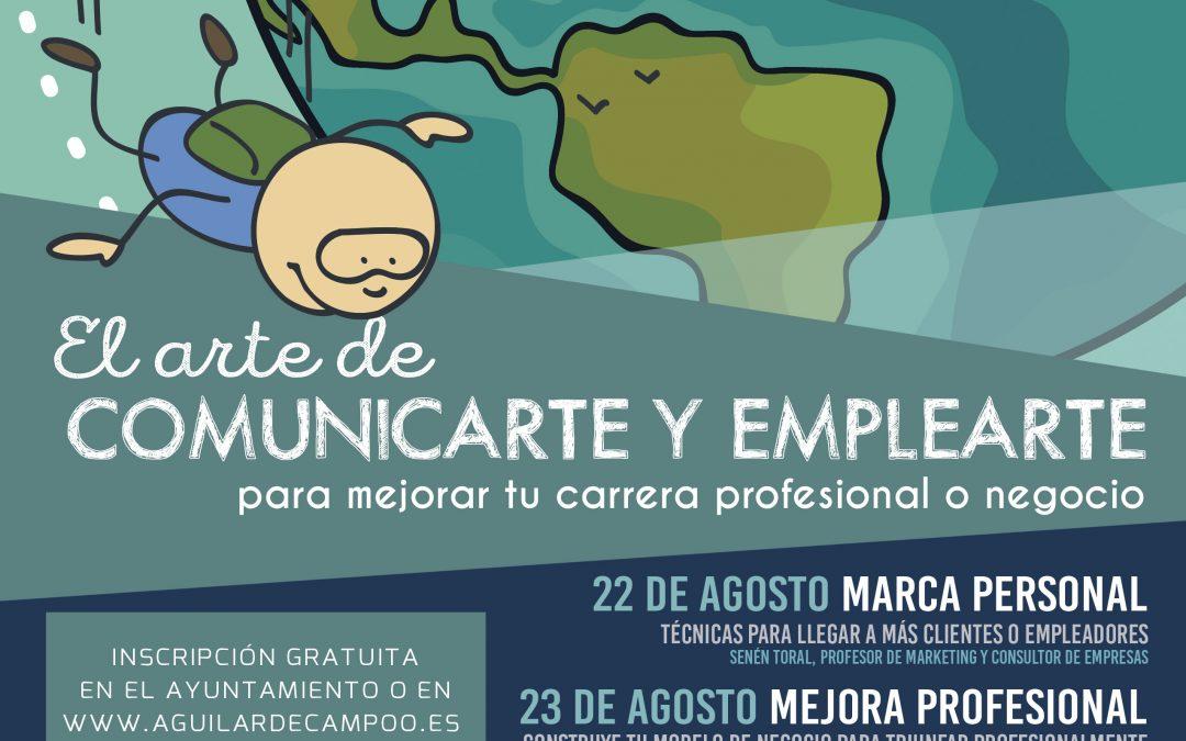 """""""El arte de comunicarte y emplearte"""" en Aguilar de Campoo"""