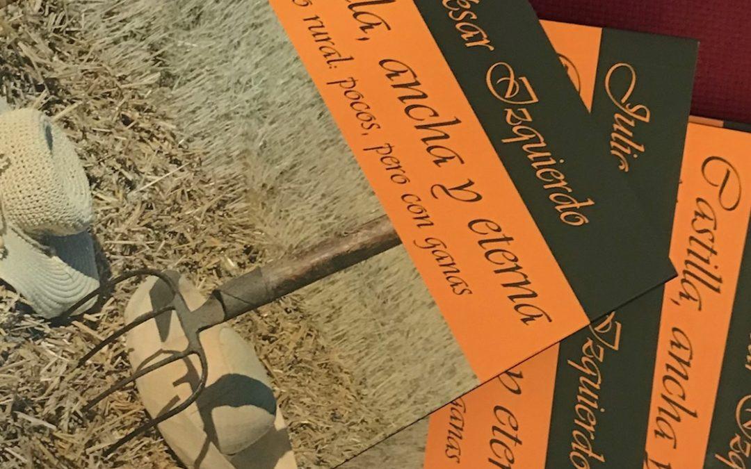 """""""Castilla, ancha y eterna"""", una reflexión sobre el presente del mundo rural"""